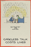 'Careless Talk Costs Lives', 1940