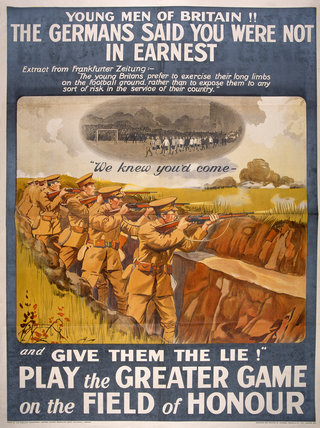 'Young Men of Britain!! The Germans Said You Were Not in Earnest', 1914