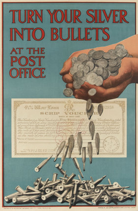 'Turn Your Silver into Bullets', 1915