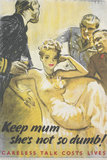 Keep Mum - She's Not so Dumb! - Careless Talk Costs Lives