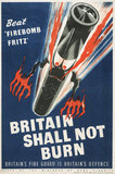 Beat 'Firebomb Fritz' - Britain Shall not Burn