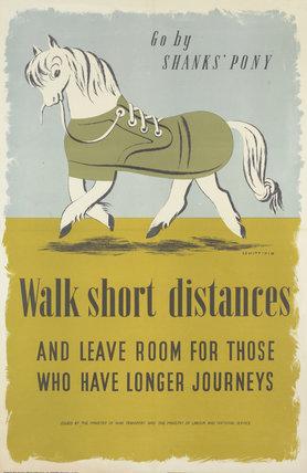 Go by Shanks' Pony - Walk Short Distances
