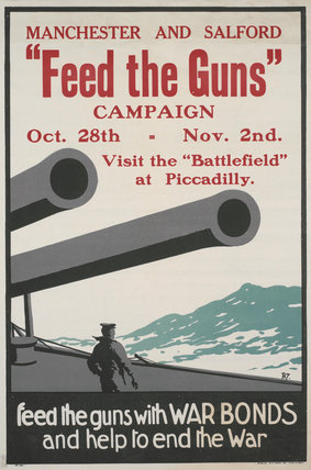 Feed the Guns with War Bonds and Help to End the War