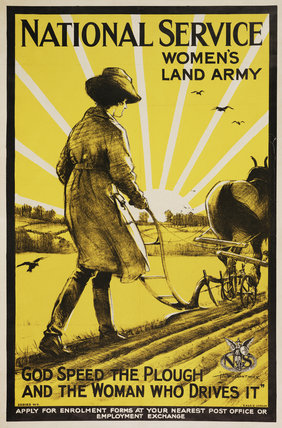National Service - Women's Land Army - God Speed the Plough and the Woman Who Drives It