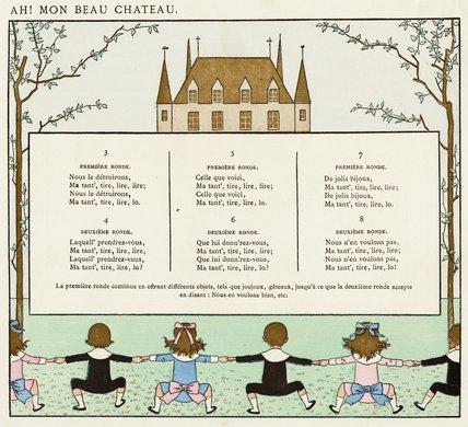 Ah! Mon Beau Château [lyrics]; 'Vieilles chansons pour les petits enfants avec accompagnements de Ch. M. Widor', 1884