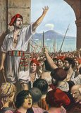 Tomasso Aniello, known as Masaniello, was the leading spirit of revolt in Naples, 1647