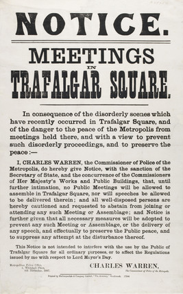 A notice to ban meetings in Trafalgar Square; 1887