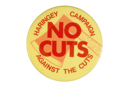 Badge No cuts  Haringey campaign against the cuts; c.1980