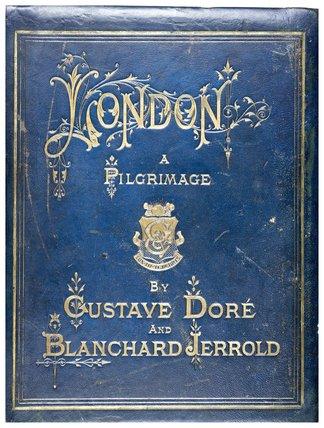 London: a pilgrimage: 1872