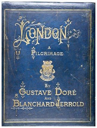 London: a Pilgrimage; 1872