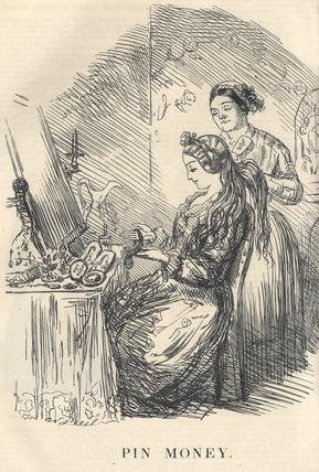 Pin money, needle money: 1849