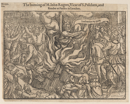 The burning of M. John Rogers, Vicar of S. Pulchers, and Reader at Paules in London: 16th century