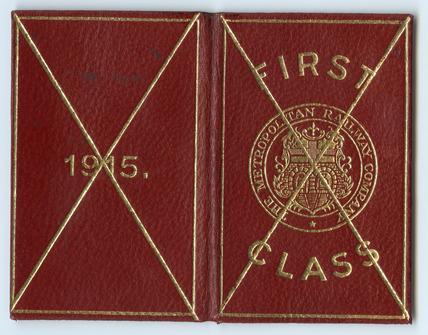 First class Metropolitan Railway Company ticket free pass: 1915