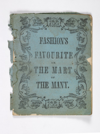 Fashion's favourite or the mart of the many catalogue: 19th century