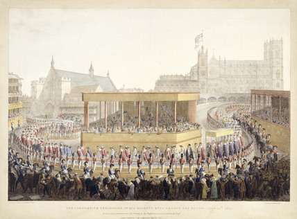 The Coronation Procession of His Majesty King George the Fourth, July 19th 1821