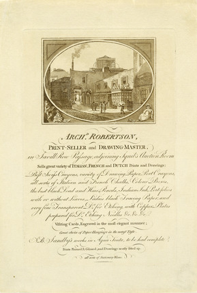 Trade card for Archibald Robertson, print seller and drawing master: 18th century