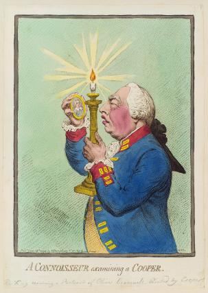 'A Connoisseur examining a Cooper' (Oliver Cromwell (in portrait); King George III)