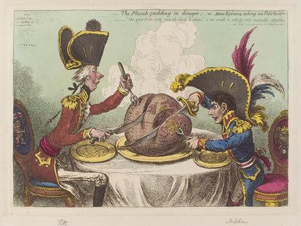 'The plumb-pudding in danger: - or - state epicures taking un petit souper' (William Pitt; Napoléon Bonaparte)