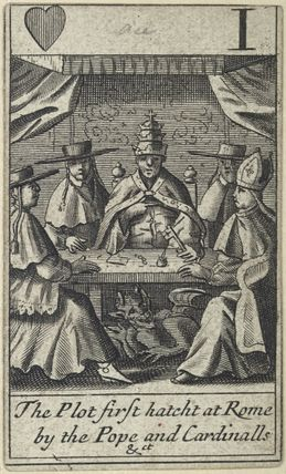 'The Plot first hatcht at Rome by the Pope and Cardinalls &ct'