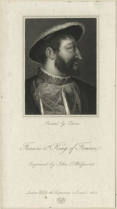 François I (Francis I), King of France
