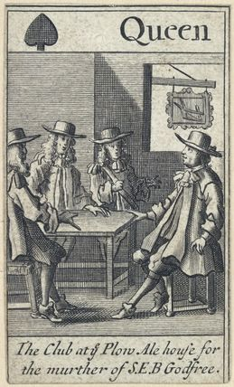 'The Club at ye Plow Ale house for the murther of S.E.B Godfree' (Robert Green; Henry Berry; Lawrence Hill)
