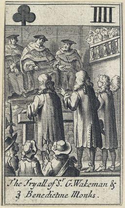 'The Tryall of Sr. G. Wakeman & 3 Benedictine Monks'
