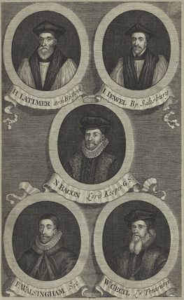 Hugh Latimer, John Jewl, Sir Nicholas Bacon, Sir Francis Walsingham, William Cecil