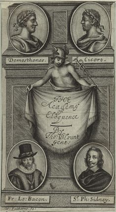 Demosthenes, Cicero, Francis Bacon and Sir Philip Sidney in the Title page to Blount's 'The Academy of Eloquence'