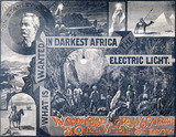 What Is Wanted In Darkest Africa Is The Electric Light, advertisement by A. Snell