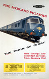 'The Midland Pullman - the Train of Today', BR poster, c 1960s.