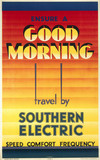 Ensure a Good Morning - Travel by Southern Electric', SR poster, 1933.