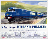 'The New Midland Pullman', BR(LMR) poster, c 1950s.