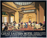 Great Eastern Hotel, LNER poster, 1923-1947.