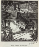 'Pouring liquid metal into a Steel Furnace ', 20th century.