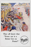 'They all know that 'Every car is a Better Car on Pratts!'', c 1920.