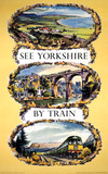 'See Yorkshire by Train', BR poster, 1963.
