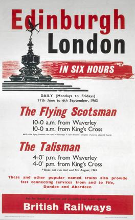 'Edinburgh-London in Six Hours', BR (ScR) poster, 1963.