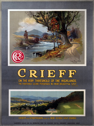 'Crieff - On the Very Threshold of the Highlands', railway poster, 1910.