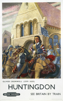 'Oliver Cromwell at Huntingdon', BR poster, c 1950s.