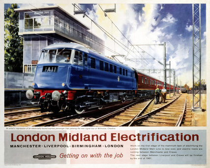 'London Midland Electrification', BR(LMR) poster, 1960.