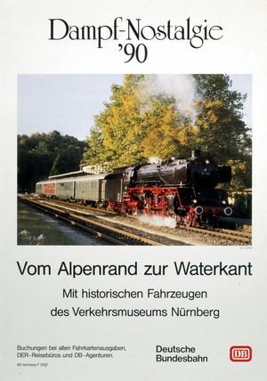 'Dampf-Nostalgie '90', Deutsche Bundesbahn poster, c 1990s.