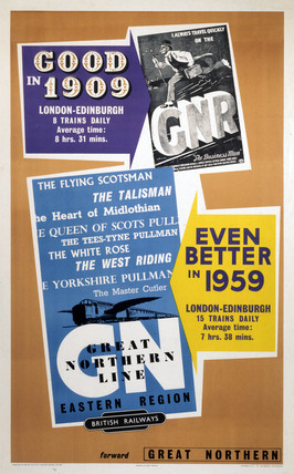'Good in 1909, Even Better in 1959'. GNR poster, 1959.