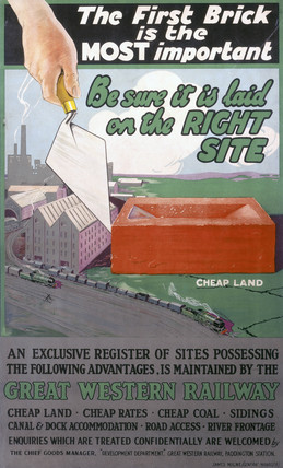 'The First Brick is the Most Important', GWR poster, 1923-1947.