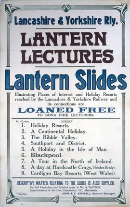 'Lantern Lectures, Lantern Slides', LYR notice, early 20th century.