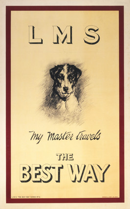 'My Master Travels the Best Way', LMS poster, c 1920s.