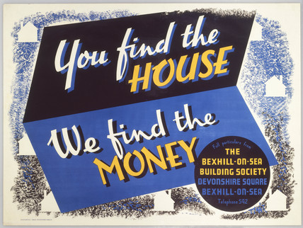 You Find the House, We Find the Money', poster, 1945.