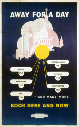 'Away for a Day - Book Here & Now', BR(ER) poster, 1949.