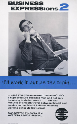 'Busines Expresions 2 - 'I'll Work It Out on the Train..'', BR (WR) poster, 1962.