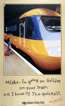 'Mister - Im Going on Holiday on your train cos I know it's the quickest',  1978.