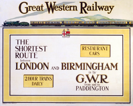 'The Shortest Route between London and Birmingham', GWR poster, c 1930s.